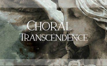 Choral Transcendence