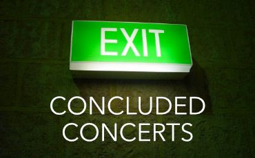 Concluded Concerts